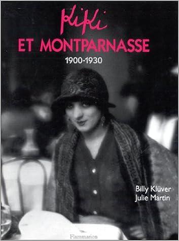 Kiki et Montparnasse 1900-1930 pdf