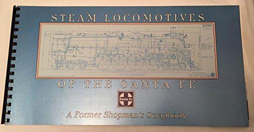Steam locomotives of the Santa Fe: A former shopman