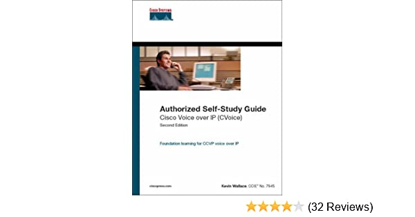 Cisco Voice over IP (CVoice) (Authorized Self-Study Guide