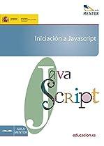 Iniciación A Javascript (spanish Edition)