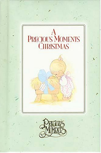 A Precious Moments Christmas (Precious Moments (Thomas Nelson)) (Precious Moments Zebra)