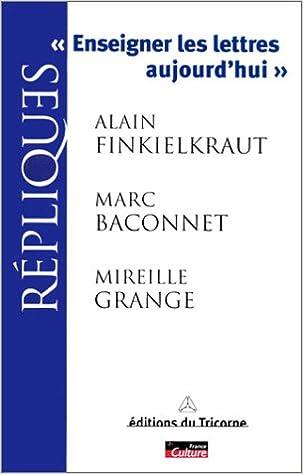 Livre Enseigner les lettres aujourd'hui pdf ebook