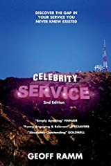 Celebrity Service: discover an inspiring way to serve like never before.                       Your customers will love you. Your competition will not.              Inside this book you will find the answers to set you, your t...