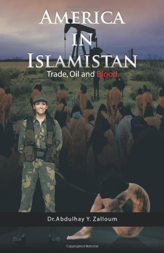 Download America in Islamistan: Trade, Oil and Blood ebook
