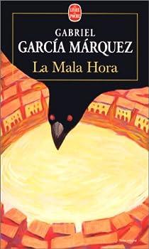 La Mala Hora par Márquez