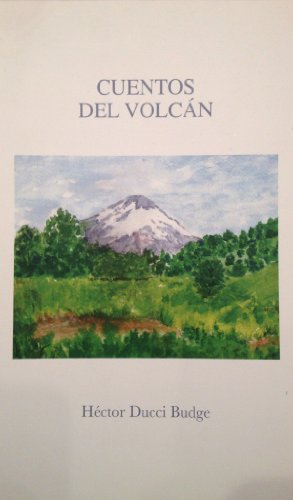 Cuentos del Volcán (Spanish Edition) by [Ducci Budge, Héctor]