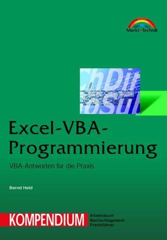 Excel-VBA-Programmierung - Kompendium VBA-Antworten für die Praxis (Kompendium/Handbuch)