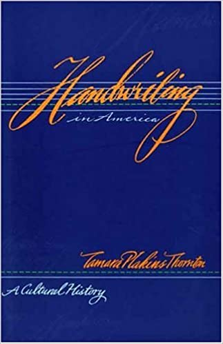 Handwriting in America: A Cultural History