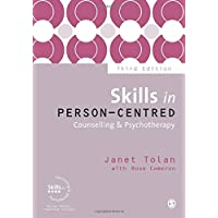 Skills in Person-Centred Counselling & Psychotherapy Third Edition (Skills in Counselling & Psychotherapy Series)