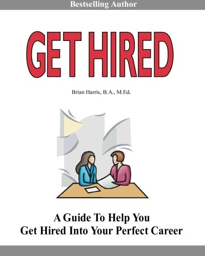 get hired  learn six employer secrets that can improve your cover    get hired  learn six employer secrets that can improve your cover letter  resume  networking skills  and job interview results to help you get hired