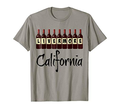 Livermore California Wine Country Red Wine Bottles T-Shirt - More Colors Available