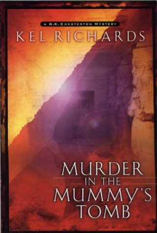 Murder in the Mummy's Tomb (G.K. Chesterton Mystery Series #2)