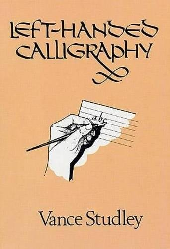 (Left-Handed Calligraphy (Lettering, Calligraphy, Typography))