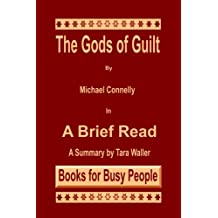 The Gods of Guilt by Michael Connelly in A Brief Read