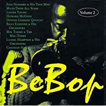 Be Bop, Vol. 2  - Bebop Volume 2