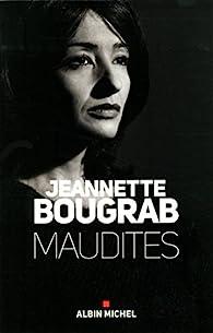 Maudites par Jeannette Bougrab