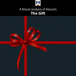 A Macat Analysis of Marcel Mauss's The Gift