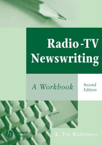 Radio-TV Newswriting 2e: A Workbook