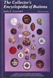 The Collector's Encyclopedia of Buttons, Luscomb, Sally C., 0887405002