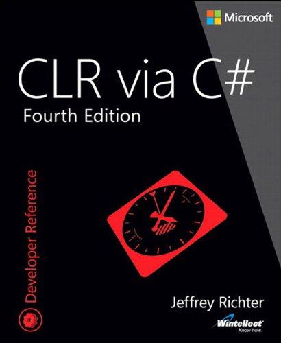 CLR via C# (4th Edition) (Developer Reference) Pdf