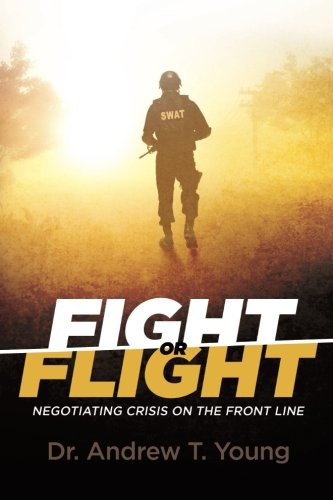 Download Fight or Flight: Negotiating Crisis on The Front Line pdf