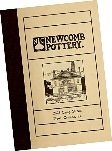 (Newcomb Pottery 1906 Trade Samples Catalog of glazed ceramic pottery, vases, bowls, dishes and lamps by Newcomb Pottery - New Orleans, Louisiana (Founded by Newcomb College) REPLICA, 14 pg booklet. NEW)