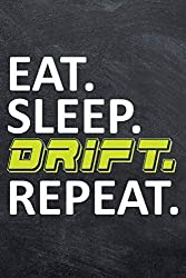 Image of the product Eat Sleep Drift Repeat: that is listed on the catalogue brand of .