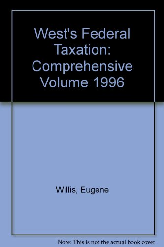 West's Federal Taxation: Comprehensive Volume 1996