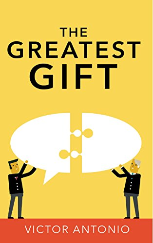 Image result for The Greatest Gift by Victor Antonio