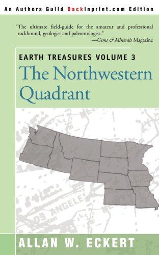 Earth Treasures Volume 3: The Northwestern Quadrant (Earth Treasures (Back in Print))