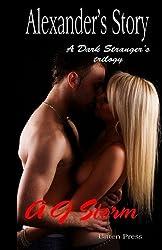 Alexander's Story: A Dark Stranger's Trilogy (Volume 2)