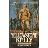 Yellowstone Kelly, Peter Bowen, 0553285971