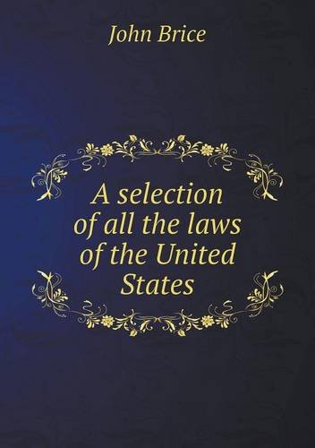 Download A selection of all the laws of the United States pdf epub