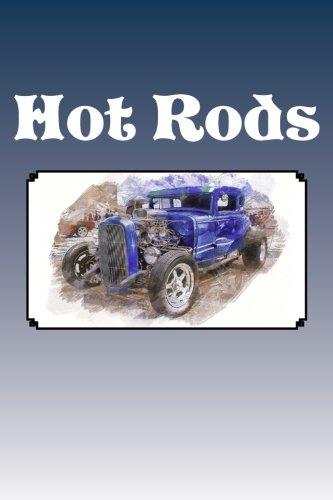 - Hot Rods