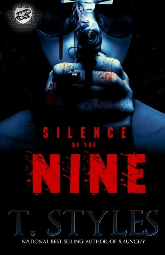 Silence Of The Nine (The Cartel Publications - Style Ashley