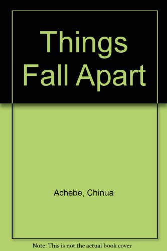 Pdf Download Things Fall Apart Read Online By Chinua Achebe