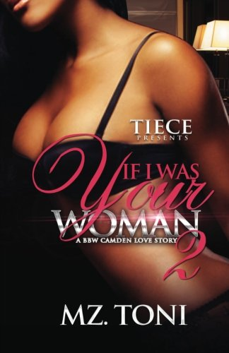 Books : If I was Your Woman 2: A BBW Camden Love Story (Volume 2)