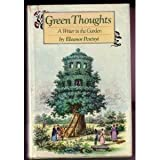 Green Thoughts : A Writer in the Garden, Perenyi, Eleanor, 0394503759