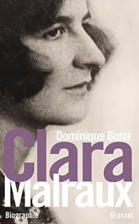 Clara Malraux : nous avons été deux, Bona, Dominique