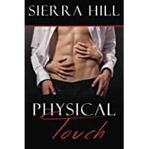 Physical Touch by Sierra Hill (2014-07-05)