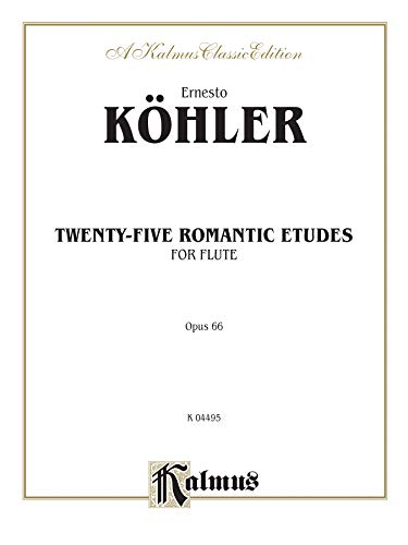 Twenty-five Romantic Etudes, Op. 66 (Kalmus Edition)