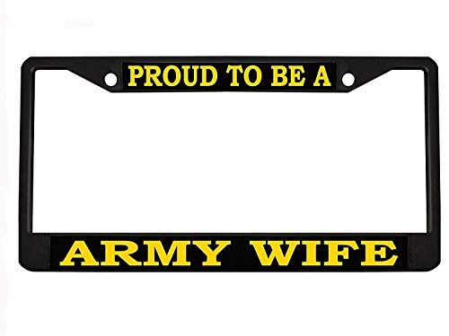 PROUD TO BE A ARMY WIFE black Metal Auto License Plate Frame Car Tag Holder