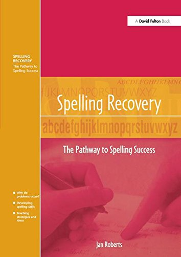 Spelling Recovery: The Pathway to Spelling Success
