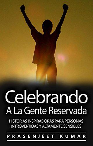 Amazon Com Celebrando A La Gente Reservada Historias