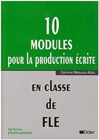 10 modules pour la production écrite par Corinne Mesana-Alais