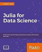 Julia for Data Science