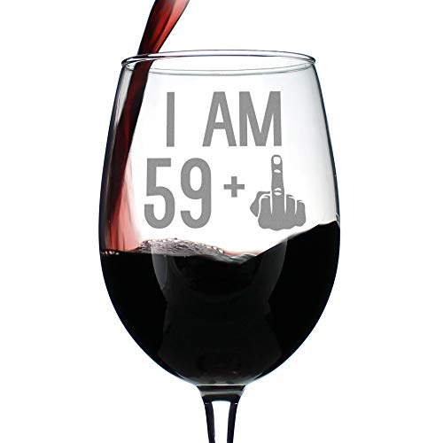 60th Birthday Favor Ideas (59 + 1 Middle Finger - 60th Birthday Wine Glass for Women & Men - Cute Funny Wine Gift Idea - Unique Personalized Bday Glasses for Best Friend Turning 60)