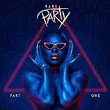 Haus Party, Pt. 1 [Explicit]