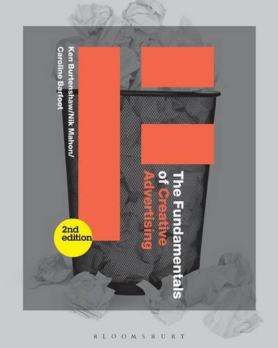 The Fundamentals of Creative Advertising: Second edition