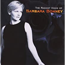 The Radiant Voice Of Barbara Bonney